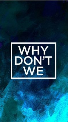 Why dont we band wallpaper
